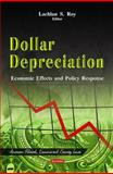Dollar Depreciation : Economic Effects and Policy Response, Roy, Lachlan S., 1614706921