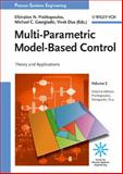 Multi-Parametric Model-Based Control : Theory and Applications, , 3527316922