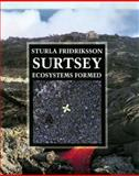 Surtsey : Ecosystems Formed, Fridriksson, Sturla, 997994692X