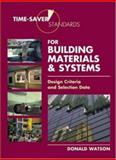 Time-Saver Standards for Building Materials and Systems 9780071356923