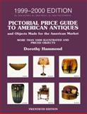 Pictorial Price Guide to American Antiques, Dorothy Hammond, 0140276920