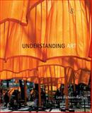 Understanding Art, Fichner-Rathus, Lois, 0495006920