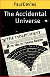 The Accidental Universe, Davies, Paul, 0521286921