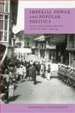 Imperial Power and Popular Politics 9780521596923
