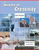 The History of Creativy : 1500-Pesent, Strong, Brent, 0757526926