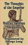 The Thoughts of Marcus Aurelius Antoninus, Aurelius Marcus, 1410206920