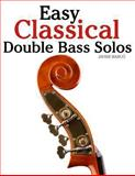 Easy Classical Double Bass Solos, Javier Marcó, 1463776926