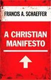 A Christian Manifesto, Francis A. Schaeffer, 1581346921
