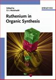 Ruthenium in Organic Synthesis, , 3527306927