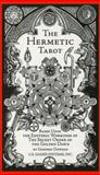 Hermetic Tarot, Godfrey Dowson and Stuart R. Kaplan, 091386692X
