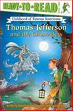 Thomas Jefferson and the Ghostriders, Howard Goldsmith, 1416926925