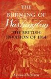 The Burning of Washington, Anthony S. Pitch, 1557506922
