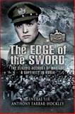 The Edge of the Sword, Anthony Farrar-Hockley, 1844156923