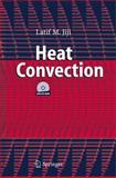 Heat Convection, Latif M. Jiji, 3540306927