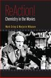 ReAction! : Chemistry in the Movies, Griep, Mark A. and Mason, Marjorie L., 019532692X