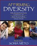 Affirming Diversity : The Sociopolitical Context of Multicultural Education, Nieto, Sonia, 020538692X
