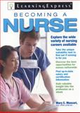 Becoming a Nurse, LearningExpress Staff, 1576856925