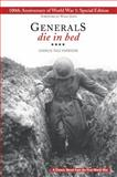 Generals Die in Bed 100th Edition