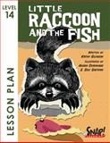 Little Raccoon and the Fish, SNAP! Reading, 1620466929