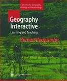 Geography Interactive : Learning and Teaching: Human Geography, , 354014692X