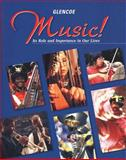 Music! : It's Role and Importance in Our Lives, McGraw-Hill Staff, 0026556928