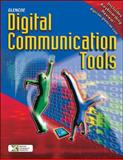 Glencoe Digital Communication Tools, Gust, Kathryn J. and Glencoe McGraw-Hill Staff, 0078656923