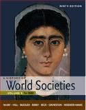 A History of World Societies 1600 Vol. 1, McKay, John P. and Hill, Bennett D., 0312666926