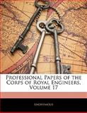 Professional Papers of the Corps of Royal Engineers, Anonymous, 1142426920