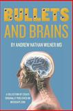 Bullets and Brains, Andrew Wilner, 1490396926