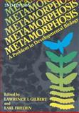 Metamorphosis : A Problem in Developmental Biology, , 0306406926