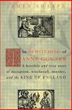 The Bewitching of Anne Gunter, James Sharpe, 0415926920