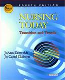 Nursing Today : Transitions and Trends, Zerwekh, JoAnn and Claborn, Jo Carol, 0721696929