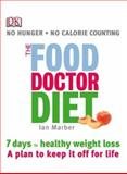 The Food Doctor Diet, Ian Marber and Patrick Marber, 0789496925