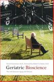 Geriatric Bioscience : The Link Between Aging and Disease, Hamerman, David, 0801886929