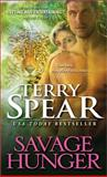 A Savage Hunger, Terry Spear, 1402266928