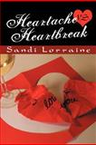 Heartache vs. Heartbreak, Sandi Lorraine, 1479736929