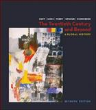 The Twentieth Century and Beyond : A Global History, Terry, Janice and Upshur, Jiu-Hwa, 007320692X
