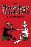 The Marvelous Land of Oz, L. Frank Baum, 0486206920
