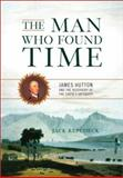 The Man Who Found Time, Jack Repcheck, 073820692X