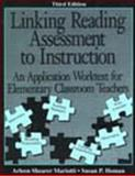 Linking Reading Assessment to Instruction : An Application Worktext for Elementary Classroom Teachers, Homan, Susan P., 0805836926