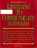 Listening to Communicate in English, Nelson, Virginia, 084420692X