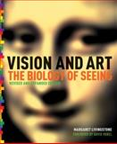 Vision and Art (Updated and Expanded Edition), Margaret S. Livingstone, 1419706926