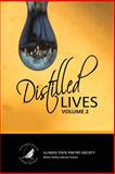 Distilled Lives, Illinois State Illinois State Poetry Society, 1497546923