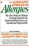 An Alternative Approach to Allergies, Theron G. Randolph and Ralph W. Moss, 0060916931