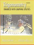 Trigonometry : Enhanced with Graphing Utilities, Sullivan, Michael J., III, 0130206938