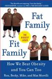 Fat Family/Fit Family, Ron Morelli and Becky Morelli, 0452296935