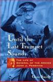 Until the Last Trumpet Sounds, Gene Smith, 047124693X