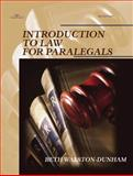 Introduction to Law for Paralegals, Walston-Dunham, Beth, 0766816931