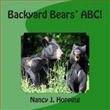 Backyard Bears' ABC, Nancy Hopping, 1484016939