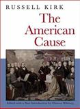 The American Cause, Kirk, Russell, 1882926935
